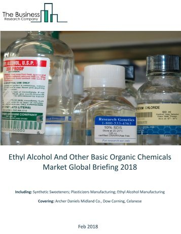 Ethyl Alcohol and Other Basic Organic Chemicals 2018