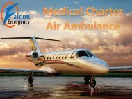 Avail Falcon Emergency Air Ambulance Service in Delhi with ICU Facility