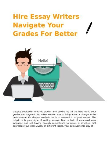Hire Essay Writers Navigate Your Grades For Better