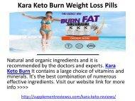 Kara Keto Burn Weight Loss Pills