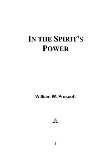 In the Spirit's Power - William W. Prescott