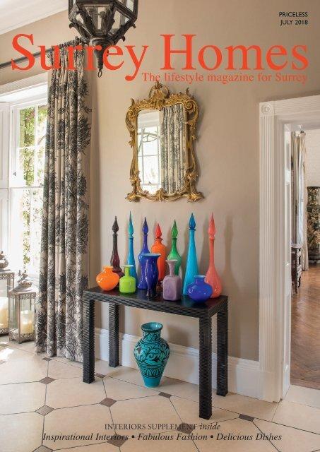 Surrey Homes | SH45 | July 2018 | Interiors supplement inside