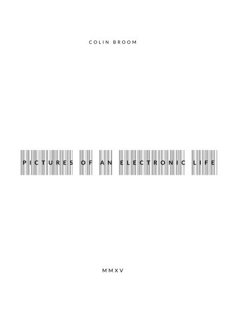 Colin Broom - Pictures of an Electronic Life (score)