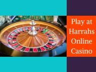 Play at Harrahs Online Casino