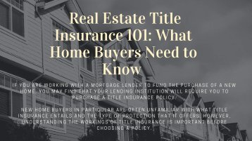 Real Estate Title Insurance 101
