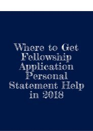 Where to Get Fellowship Application Personal Statement Help in 2018