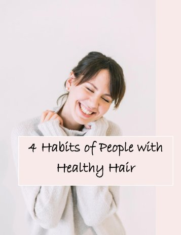 4 Habits of People with Healthy Hair