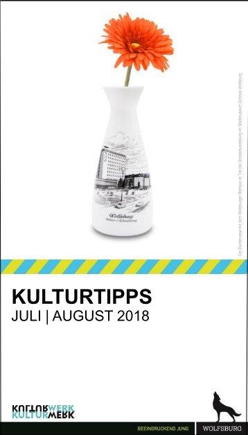 KulturTipps Juli-August 2018