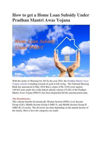 How to get a Home Loan Subsidy Under Pradhan Mantri Awas Yojana