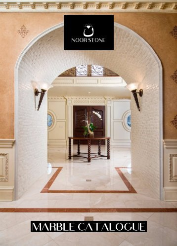 Noor Stone Marble Catalogue