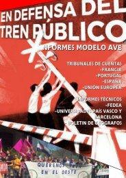 Dossier de Informes económicos y técnicos que desaconsejan el modelo ferroviario AVE español