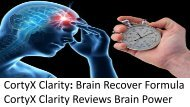 CortyX Clarity Reviews Brain Power