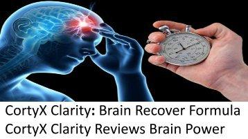 CortyX Clarity Reviews Brain Power