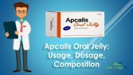 Apcalis Oral Jelly Treatment Dosage and Use