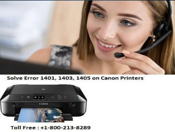 +1 800-213-8289 Solve Error 1401, 1403, 1405 on Canon Printers