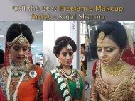 Call the Best Freelance Makeup Artist – Kajal Sharma