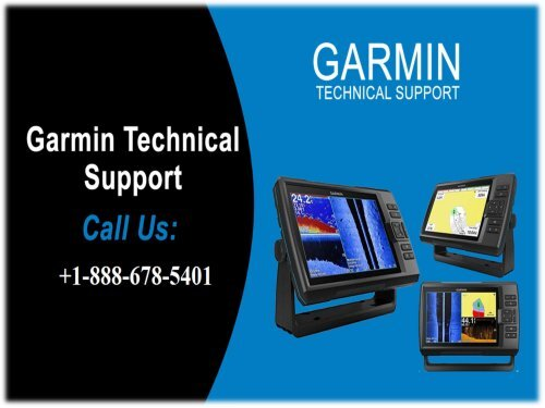 Garmin Technical Support Service Phone Number +1(888-678-5401)