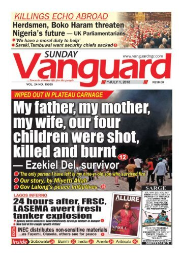 01072018 - WIPED OUT IN PLATEAU CARNAGE : My father, my mother, my wife, our four children were shot killed and burnt