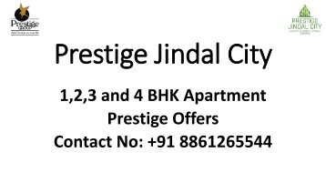 Prestige Jindal City Bangalore Contact @ 8861265544