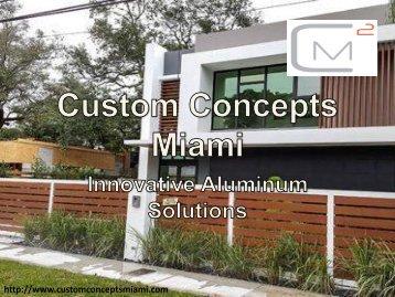 Aluminum Fabrication Doors - Custom Concepts Miami