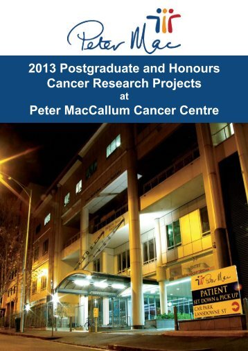 2013 Projects at PeterMac - Peter MacCallum Cancer Centre