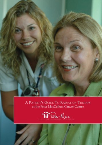 Patient Guide: Radiation Therapy at Peter Mac - Peter MacCallum ...