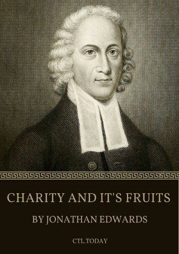 CHARITY AND IT'S FRUITS BY JONATHAN EDWARDS
