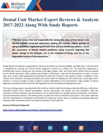 Dental Unit Market Expert Reviews & Analysis 2017-2022 Along With Study Reports