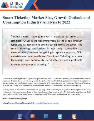 Smart Ticketing Market Size, Growth Outlook and Consumption Industry Analysis to 2022