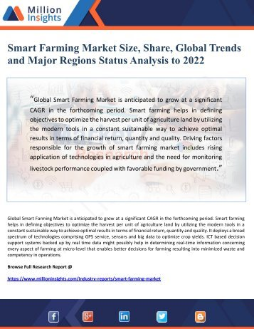 Smart Farming Market Size, Share, Global Trends  and Major Regions Status Analysis to 2022