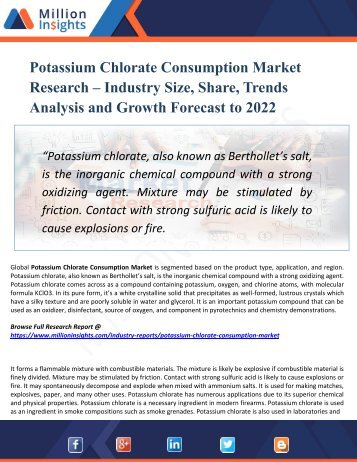 Potassium Chlorate Consumption Market Key Players, Industry Overview, Supply and Consumption Demand Analysis to 2022