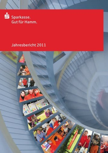 Die Sparkasse im Jahr 2011 - Sparkasse Hamm