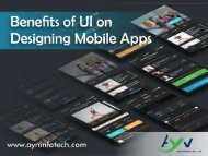 Benefits of UI on Designing Mobile Apps