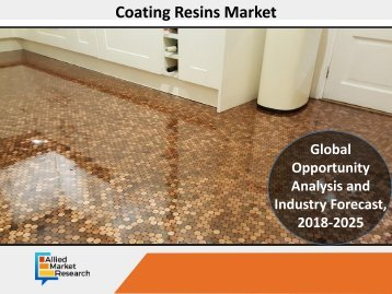Coating Resins Market Reach $52,901 Million, Globally, by 2025