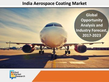 India Aerospace Coating Market Expected to Reach $130 Mn, by 2023