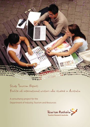 Study tourism report - Department of Resources, Energy and Tourism