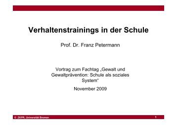 Verhaltenstrainings in der Schule - Universität Bremen