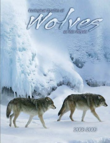 Ecological Studies of Wolves on Isle Royale Annual Report 2008 ...
