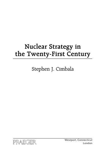 Nuclear strategy in the twenty-first century