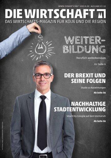 Die Wirtschaft Köln - Ausgabe 03 / 2018