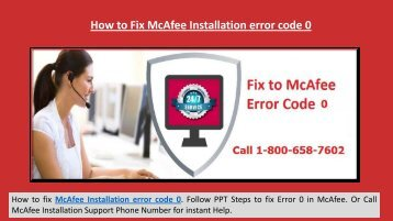 Steps to Fix McAfee Installation error 0 Call 1-800-658-7602