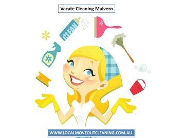 Vacate Cleaning Malvern