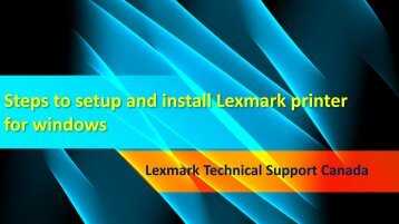 Steps to setup and install Lexmark printer for windows