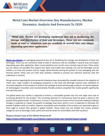 Metal Cans Market Overview, Key Manufacturers, Market Dynamics, Analysis And Forecasts To 2020