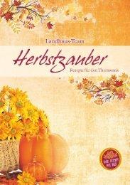 Landhaus-Team: Herbstzauber Rezepte für den Thermomix