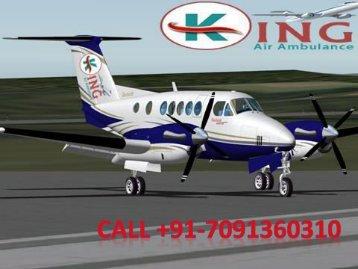 Medical Care King Air Ambulance Services in Delhi and Kolkata