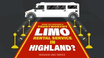 How to Choose a Trustworthy Limo Rental Service in Highland?
