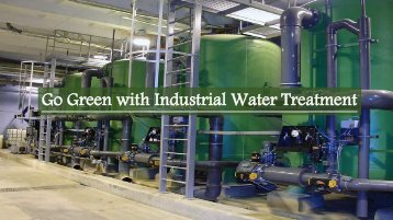 Go Green with Industrial Water Treatment