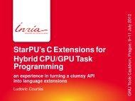 StarPU's C Extensions for Hybrid CPU/GPU Task Programming - Inria