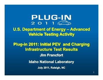 Plug-in 2011: Initial PEV and Charging Infrastructure Test Results